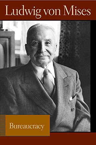 9780865976634: Bureaucracy (Lib Works Ludwig Von Mises CL)