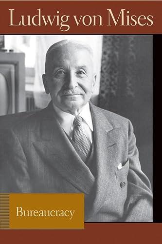 9780865976634: Bureaucracy (Lib Works Ludwig Von Mises CL)