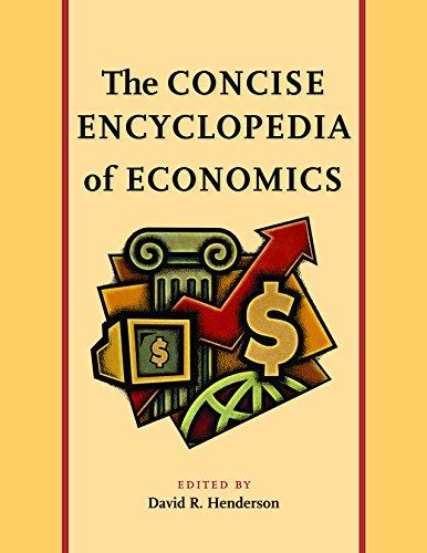 9780865976665: The Concise Encyclopedia of Economics