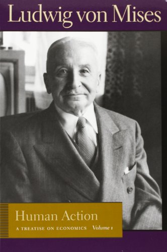 9780865976788: Human Action: A Treatise on Economics (Liberty Fund Library of the Works of Ludwig Von Mises)