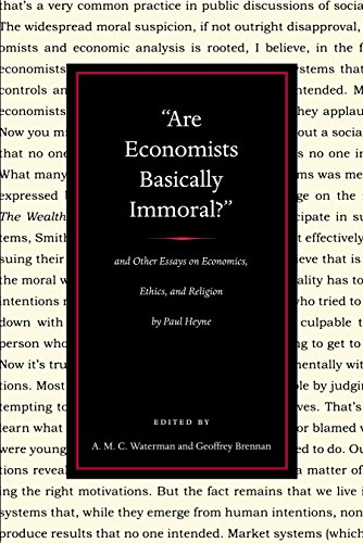 9780865977136: Are Economists Basically Immoral?: And Other Essays on Economics, Ethics and Religion