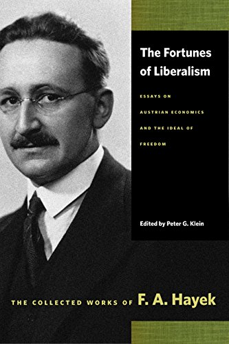 9780865977419: The Fortunes of Liberalism: Essays on Austrian Economics and the Ideal of Freedom (Collected Works of F. A. Hayek)