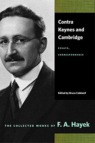 9780865977440: Contra Keynes And Cambridge: Essays, Correspondence (Collected Works of F. A. Hayek)