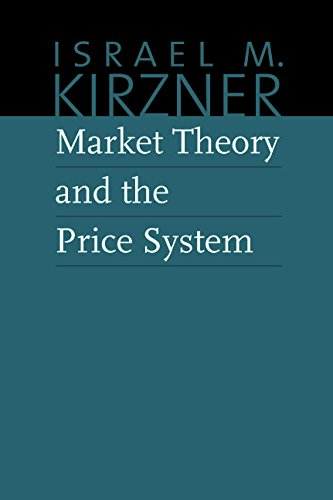 9780865977600: Market Theory & the Price System (The Collected Works of Israel M. Kirzner)