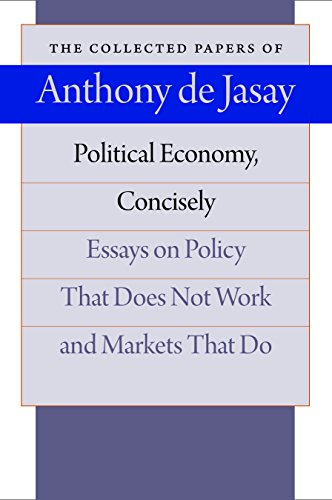 Political Economy, Concisely: De Jasay, Anthony