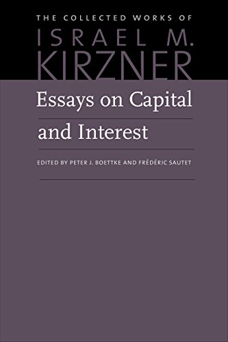 9780865977808: Essays on Capital and Interest: An Austrian Perspective (The Collected Works of Israel M. Kirzner)