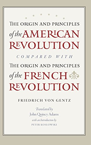 9780865978201: The Origin and Principles of the American Revolution, Compared with the Origin and Principles of the French Revolution