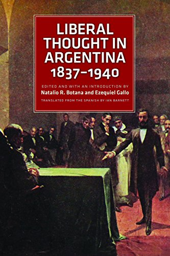 9780865978522: Liberal Thought in Argentina, 1837-1940