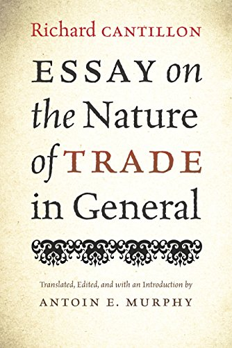 9780865978744: Essay on the Nature of Trade in General