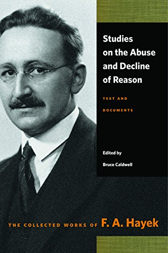 9780865979079: Studies on the Abuse & Decline of Reason (Collected Works of F. A. Hayek)