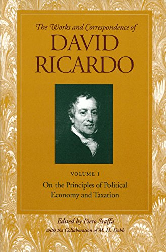 9780865979659: The Works and Correspondence of David Ricardo: On The Priciples of Political Economy and Taxation: 1