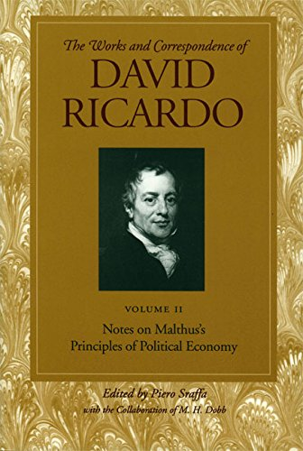 9780865979666: Works and Correspondence of David Ricardo: Notes on Malthus's Principle of Political Economy: Notes on Malthus's Principle of Political Economy v. 2