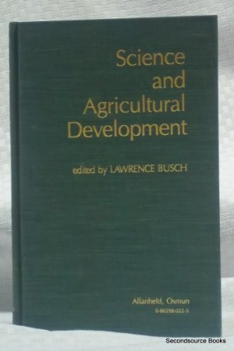 9780865980228: Science and Agricultural Development