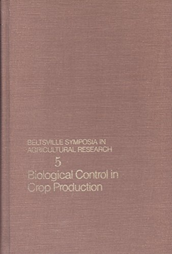 Biological Control in Crop Production.: Papavizas, George [Ed]
