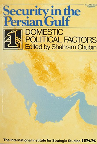 9780865980440: Domestic Political Factors (Security in the Persian Gulf)