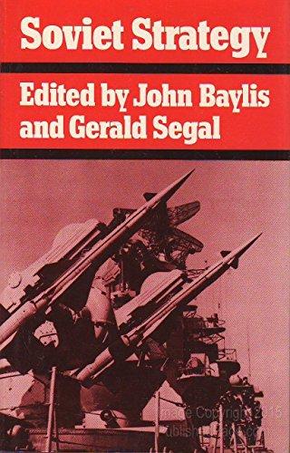 Soviet Strategy: Editor-John Baylis; Editor-Gerald