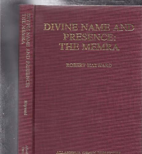 Divine Name and Presence, the Memra (Publications of the Oxford Centre for Postgraduate Hebrew ...