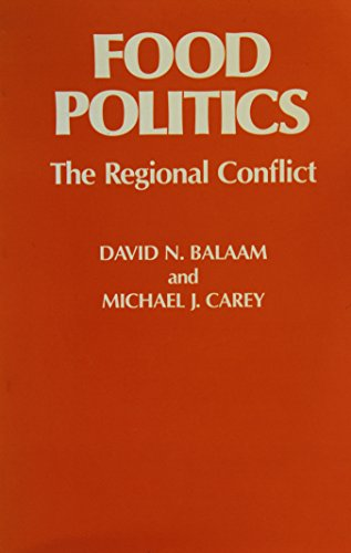 9780865980709: Food Politics: The Regional Conflict