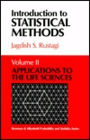Introduction to Statistical Methods: Applications to the: Jagdish S. Rustagi