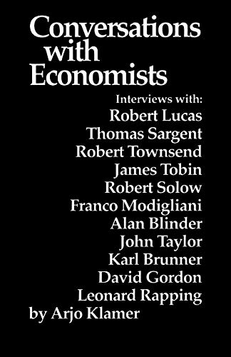 9780865981553: Conversations With Economists: New Classical Economists and Opponents Speak Out on the Current Controversy in Macroeconomics