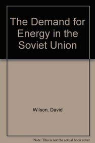 9780865981577: The Demand for Energy in the Soviet Union