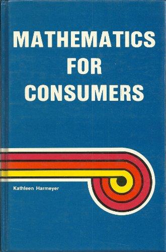 9780866010696: Mathematics for Consumers