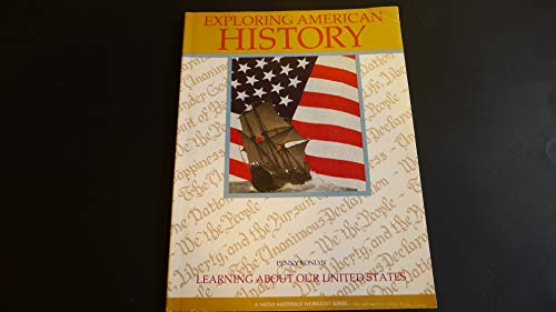 9780866016803: Exploring American History, Learning About Our United States