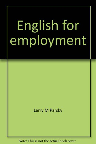 English for employment (Target English): Parsky, Larry M