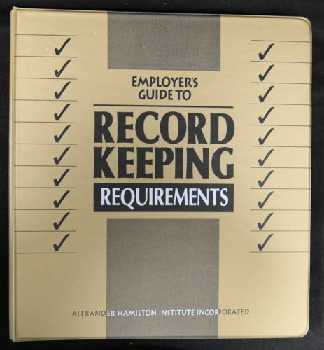 9780866043526: Employers' guide to record-keeping requirements