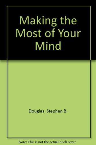 Making the Most of Your Mind: Douglass, Stephen B.
