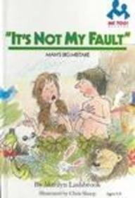 9780866064392: It's Not My Fault: Man's Big Mistake (Me Too! Readers)