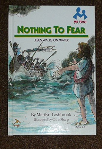 9780866064439: Nothing to Fear: Jesus Walks on Water (Me Too! Readers)
