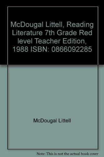 9780866092289: McDougal Littell, Reading Literature 7th Grade Red level Teacher Edition, 1988 ISBN: 0866092285