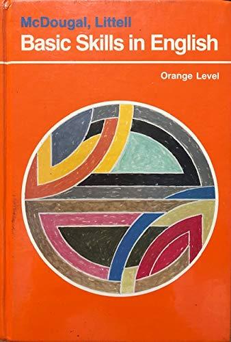 9780866094887: McDougal, Littell BASIC SKILLS IN ENGLISH Orange level, Gr 9 (The McDougal, Littell English Program)