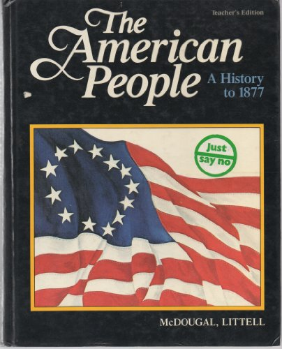 9780866096683: The American People - A History to 1877 - Annotated Teacher's Edition