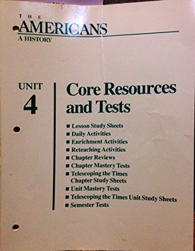 9780866098335: Core Resources and Tests (The Americans - A History, Unit 4)