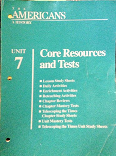 9780866099936: Core Resources and Tests (The Americans - A History, Unit 7)