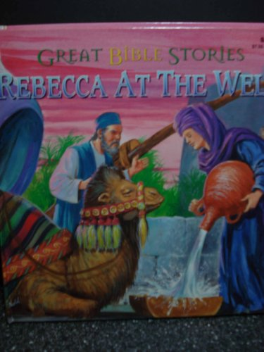 9780866110075: Rebecca At the Wall (Great Bible Stories)