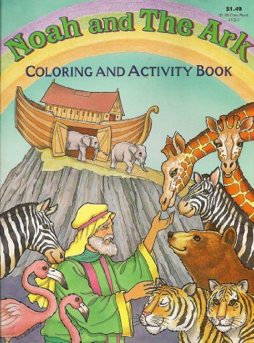 Noah and The Ark Coloring and Activity: Leslie Eckard