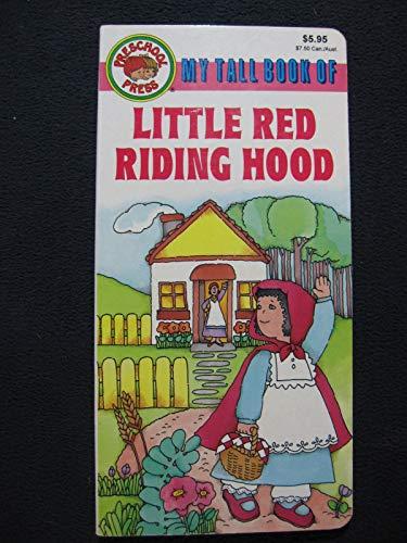 9780866111676: My Tall Book Of Little Red Riding Hood (Preschool Press)