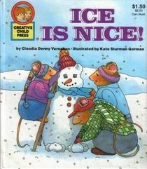 9780866113533: Ice is nice! (Creative Child Press tales)