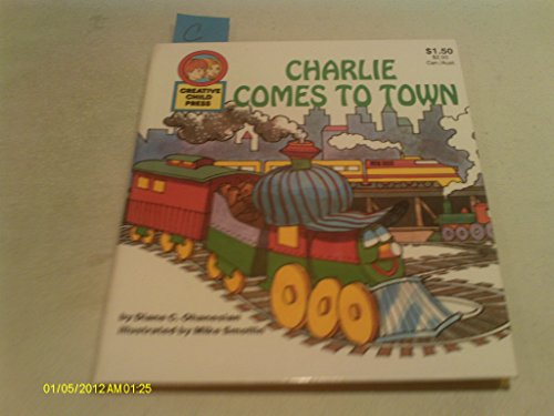 9780866113557: Charlie Comes to Town