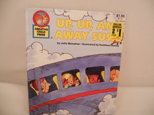 Up, Up, and Away Susie: Julie Monahan