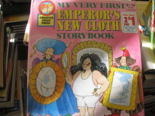 Emperor's New Clothes (My Very First Storybook) (0866113657) by Rochelle Larkin
