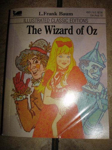The Wizard of Oz: Illustrated Classics Editions: L. Frank Baum