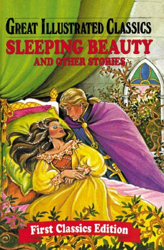 9780866116770: Sleeping Beauty and Other Stories (Great Illustrated Classics)