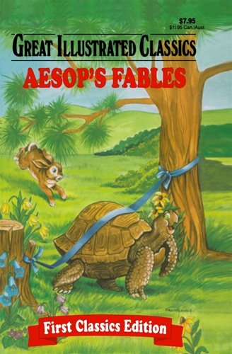 Aesop's Fables (Great Illustrated Classics): Aesop