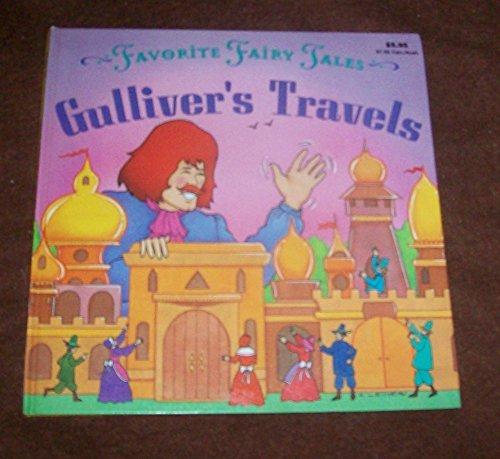 Gulliver's Travels; Favorite Fairy Tales: Larkin, Rochelle; Reteller