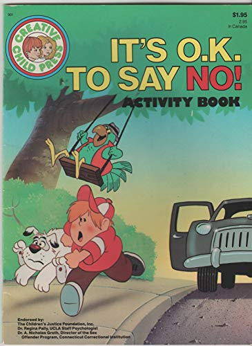 It's O.K To Say No! A Parent/Child Manual for the Protection of Children (9780866119016) by Robin Lennett; Bob Crane