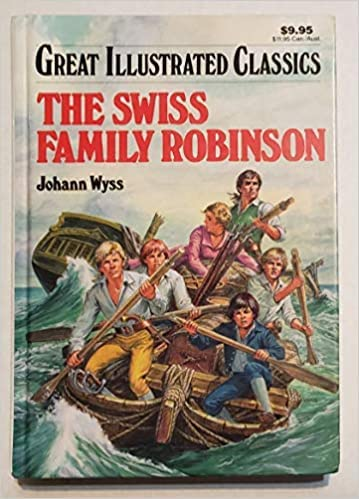 9780866119627: The Swiss Family Robinson (Great Illustrated Classics)